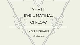 Qi Flow et Éveil Matinal