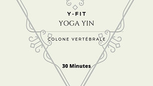 Yoga Yin pour la colonne vertébrale