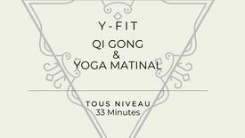 QI Gong et Yoga - Éveil matinal