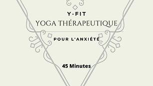 Yoga thérapeutique pour l'anxiété