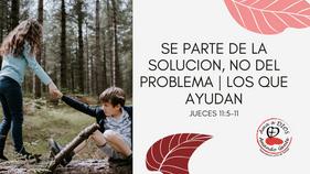 9/13/2020 | Se parte de la Solución, no del Problema | Los que Ayudan.