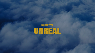 Max Beyzzil - UNREAL