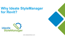 Why Ideate StyleManager for Revit