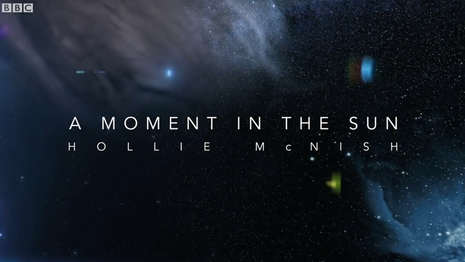 A Moment in the Sun - Hollie McNish (BBC Planets)