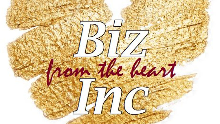 Biz Inc: from the heart