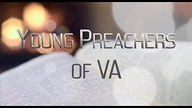 Young Preachers of VA Intro