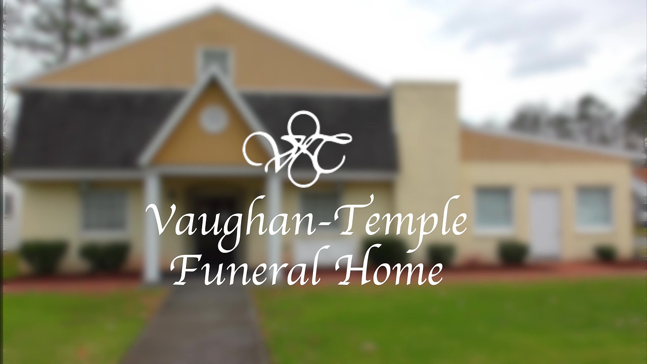 Vaughan-Temple Funeral Home Live Stream