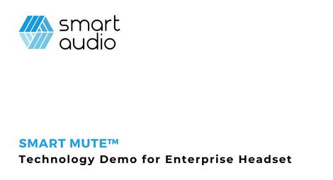 Smart Audio Headset Demo