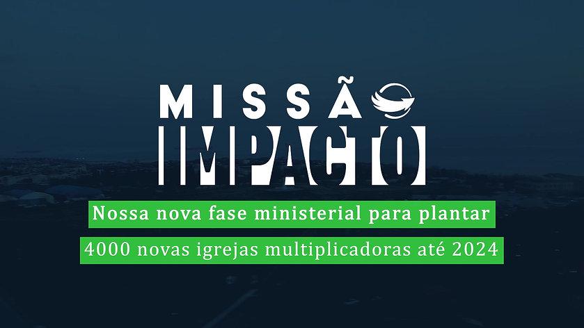 Mission Impact (2020) - PORTUGUESE