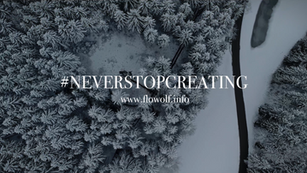 NEVER STOP CREATING