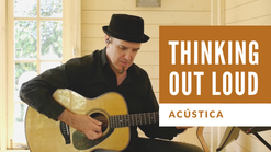 Performance of Ed Sheeran - Thinking Out Loud (Andy G Jones) In this lesson, Andy G Jones plays Ed Sheeran - Thinking Out Loud. Part of the