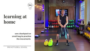 Pro Kettlebell Fundamentals #2- Learning at Home