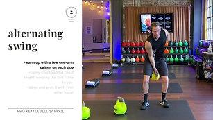 Pro Kettlebell Fundamentals #6- The Alternating Swing