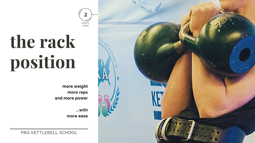 Video 7B: How to Hold a Kettlebell: The Rack Position