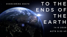 Acts 9:32-43 - Overcoming Death