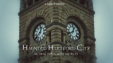 Haunted Hartford City