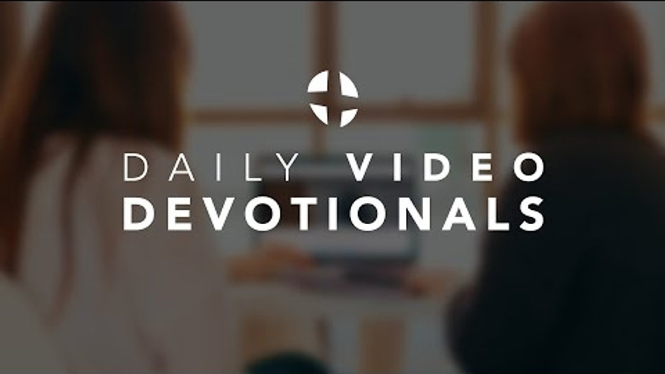 Video Devotionals