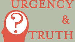 Urgency & Truth- a look at Esther