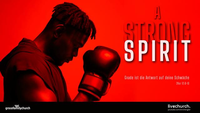A strong spirit