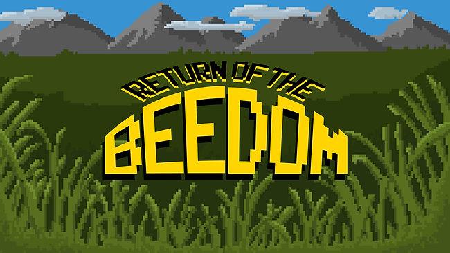 Return of the Beedom