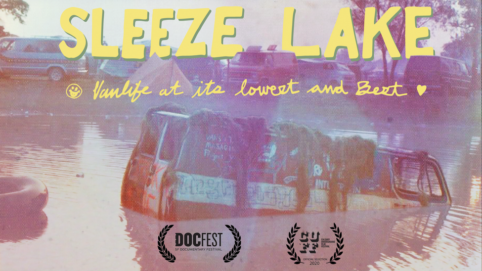 Sleeze Lake: Life at its Lowest and Best