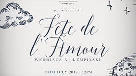 Kempinski Fete de l'Amour Bridal Show Video