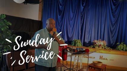 Sunday Service   May 23rd 2021