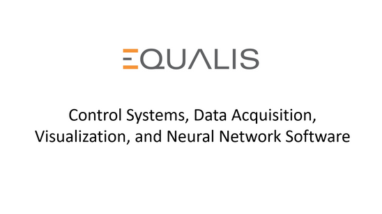 Equalis Control Systems, Data Acquisition, Visualization, and Neural Network Software