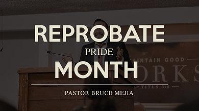Reprobate Pride Month