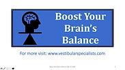 Intro Boost Your Brain's Balance series