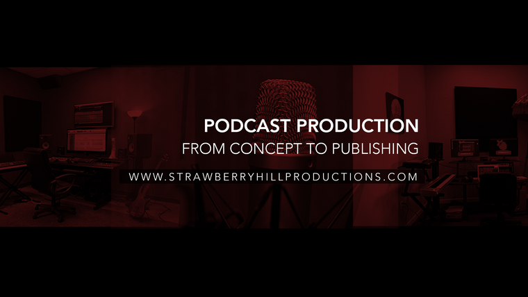 Strawberry Hill Production Podcasts