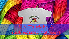 How To Make A Sublimation Tee Shirt