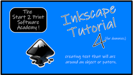 Inkscape Tutorial 4 : Arcing Text Around Objects