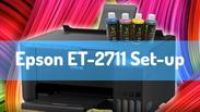 Video 1 Epson ET-2711 Set-up & Unbox