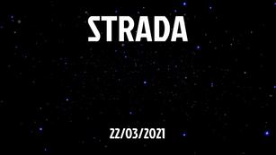 STRADA - 22/03/2021