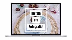 Invista em Fotografia