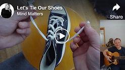 Let's Tie Our Shoes