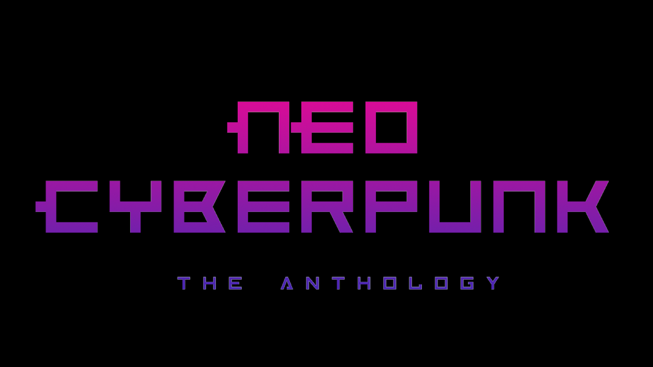 NEO CYBERPUNK - The Anthology