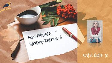 Five Minute Writing Retreat Eight