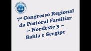 7° Congresso Regional da Pastoral Familiar