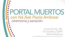 PORTAL DE MUERTOS con Ná Áak Jueves de Comunidad