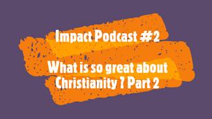 Impact podcast #2
