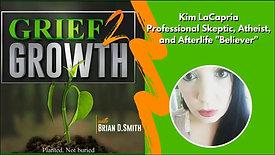 Grief 2 Growth: Kim LaCapria