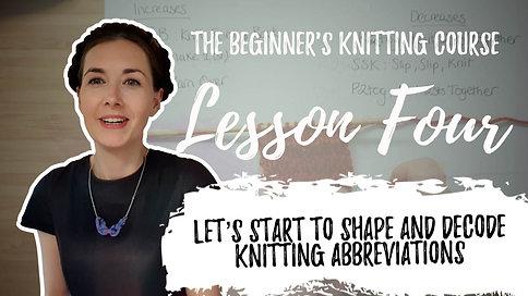 Beginners Knitting - Lesson Four: Shaping Methods