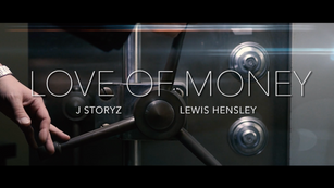 J Storyz & Lewis Hensley - Love of Money