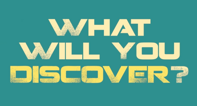What Will You Discover?