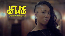 THE GREAT ESCAPE Let Me Go Wild (LA Krump Mini Docu)