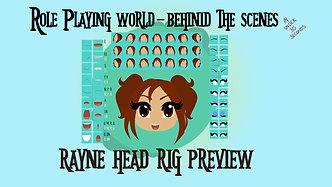 RPW BTS - Rayne Head Rig