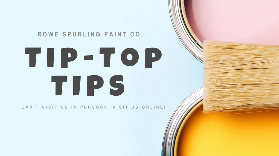 Tip Top Tips From Rowe Spurling Paint Company