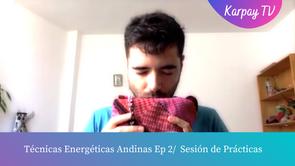 Técnicas Energéticas Andinas / Sesión de Práctica